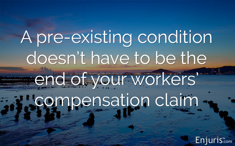 How does a pre-existing condition impact a workers' compensation claim in Arizona?