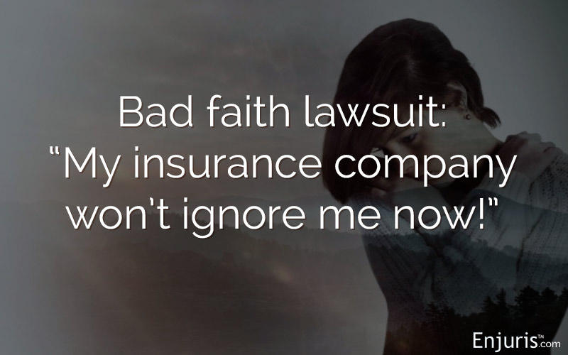 bad faith lawsuit insurance