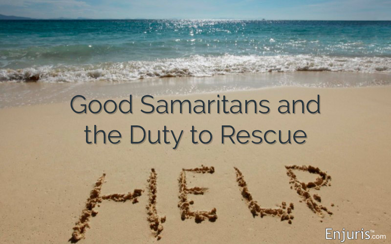 Good Samaritans and the Duty to Rescue