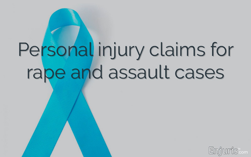 Personal injury claims for rape and assault cases