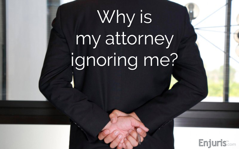 Why Is My Lawyer Ignoring Me Enjuris Blog Find Answers And