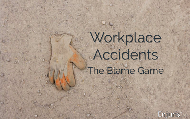 Workplace Accidents: The Blame Game