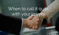 When Should I Fire My Lawyer?