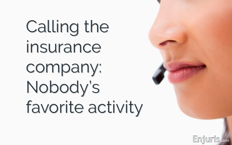 Calling the insurance company: Nobody's favorite activity