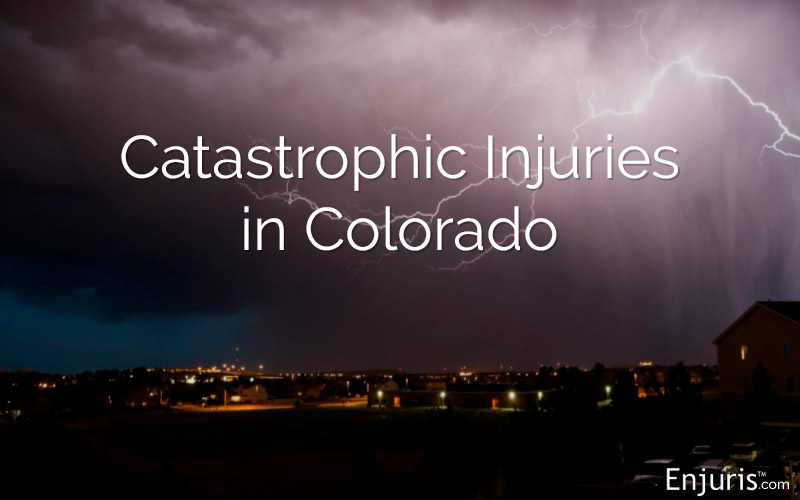 Catastrophic Injuries in Colorado