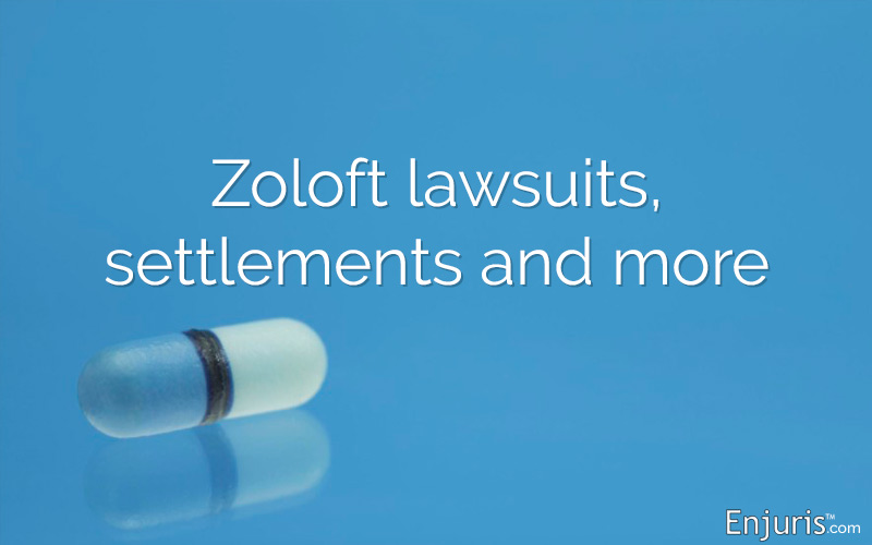 Zoloft lawsuits, settlements and more