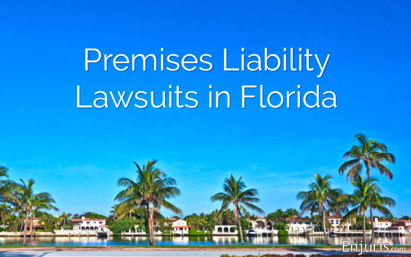 Premises Liability Lawsuits in Florida