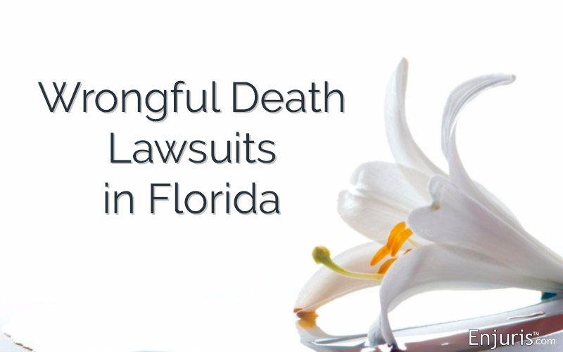 Wrongful Death Lawsuits in Florida