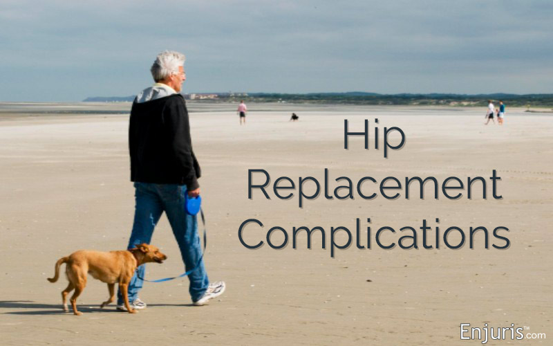 Hip Replacement Complications: Surgeries, Implants, Lawsuits