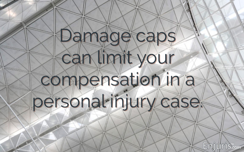 Damage caps can limit your compensation in a personal injury case.