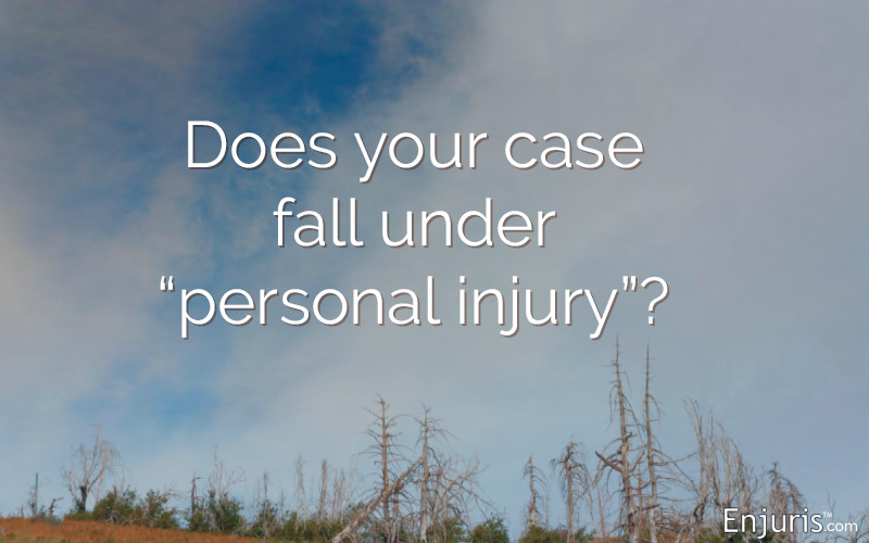 "Does your case fall under ""personal injury""?"