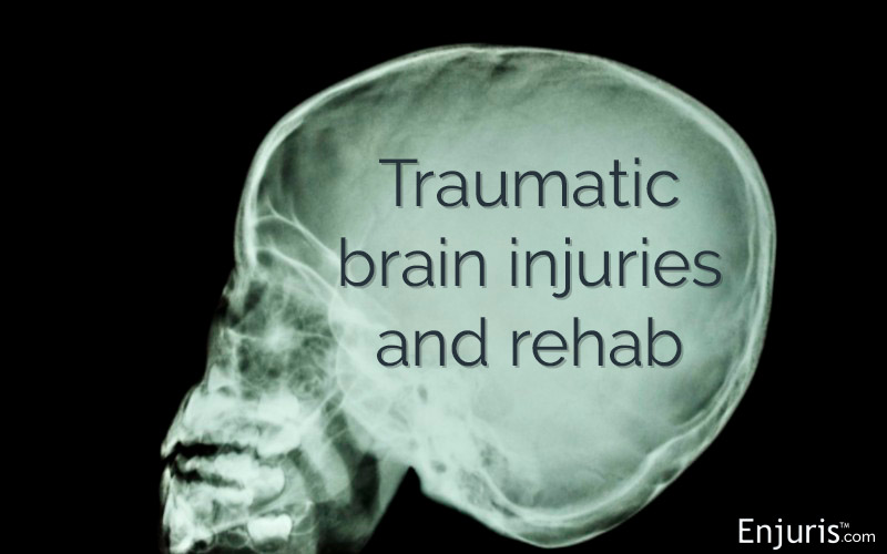 Traumatic brain injuries and rehab TBI