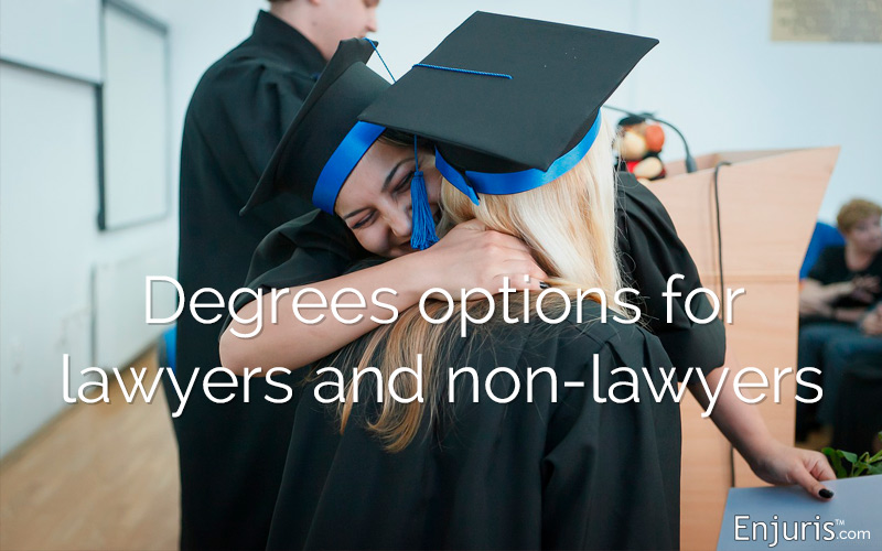 Law degree options for lawyers and non-lawyers