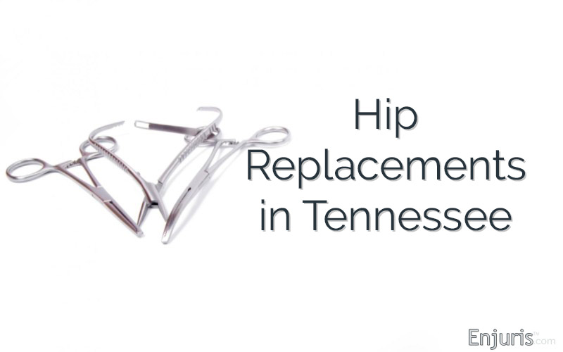 Hip Surgery Replacements in Tennessee