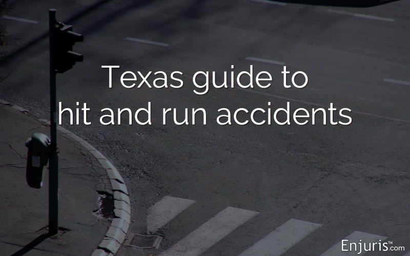 Texas Hit Run Car Accidents What You Can Do