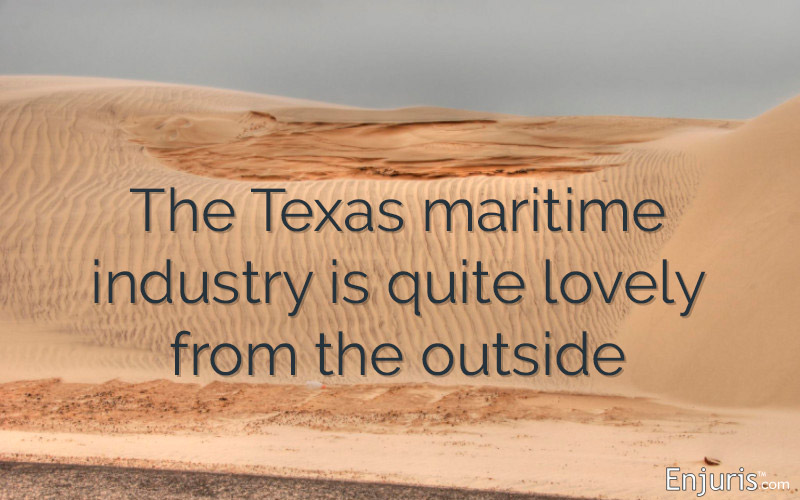 The Texas maritime industry is quite lovely from the outside