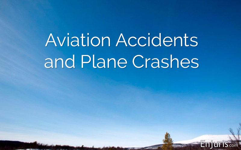 Aviation Accidents and Plane Crashes