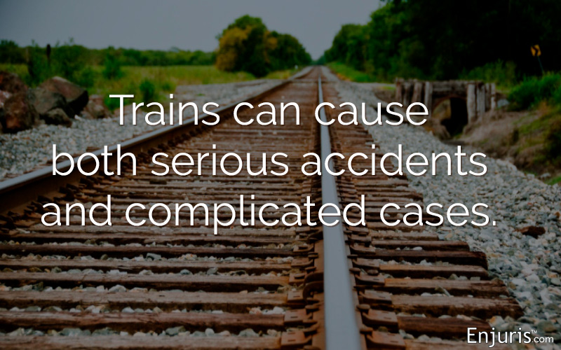 Trains can cause both serious accidents and complicated cases.